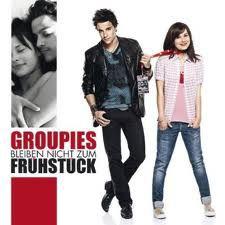 Groupies bleiben nicht zum Frühstück - Film (2010)