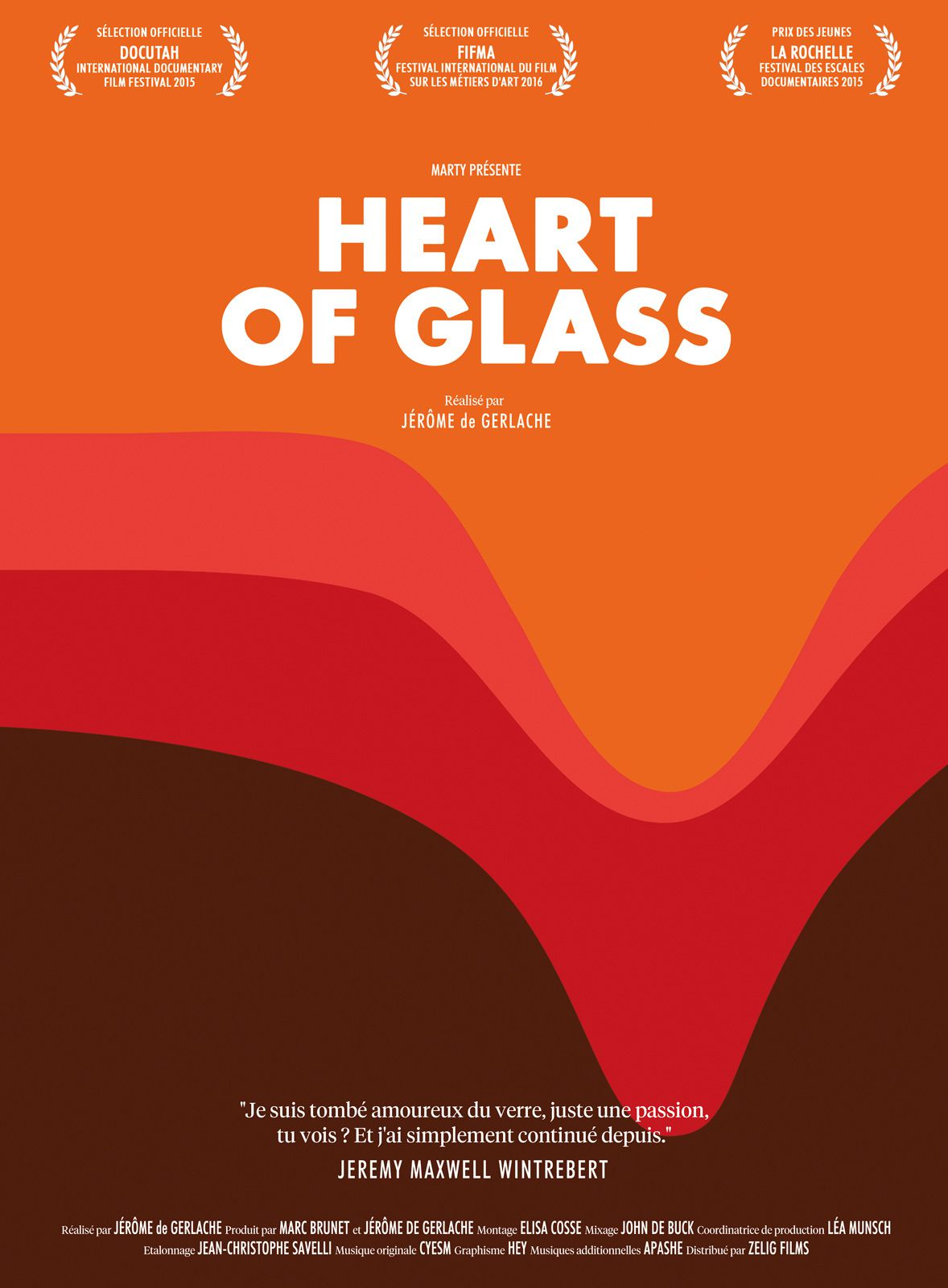 Heart of Glass - Documentaire (2016)