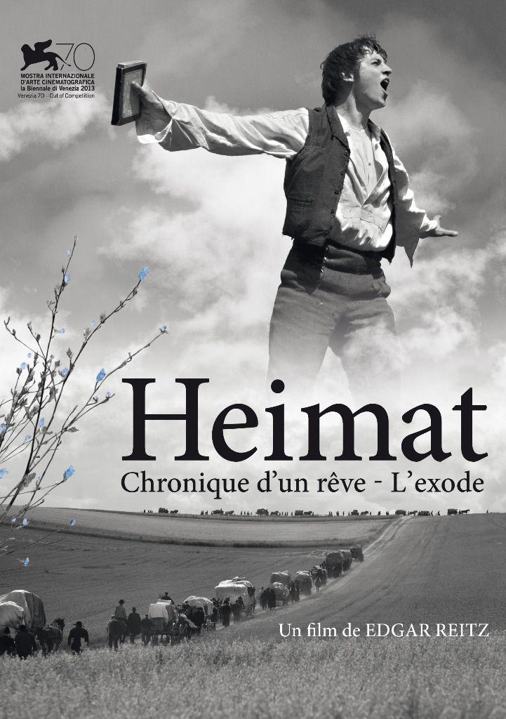 Heimat : Chronique d'un rêve / L'Exode - Film (2013)