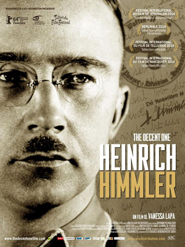 Heinrich Himmler - The Decent one - Documentaire (2014)
