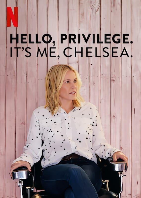 Hello, privilege. It's me, Chelsea - Documentaire (2019)