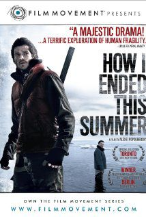 How I ended this summer - Film (2011)