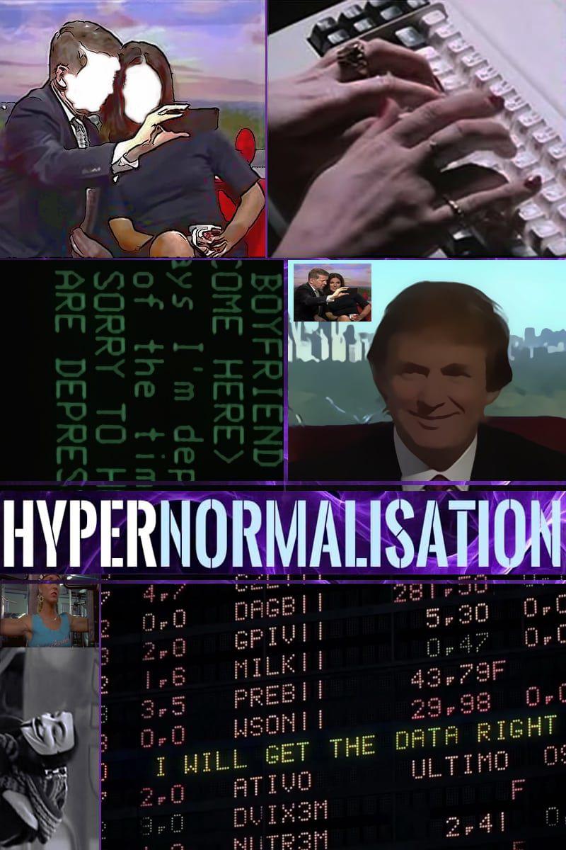 HyperNormalisation - Documentaire (2016)