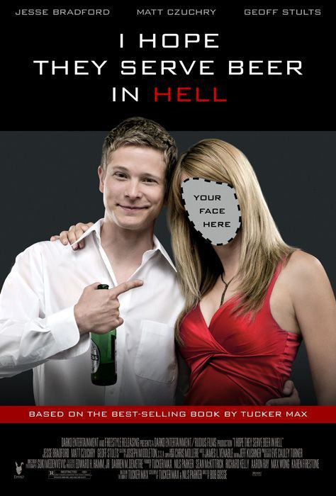 I Hope They Serve Beer in Hell - Film (2009)