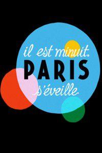 Il est minuit, Paris s'éveille - Documentaire (2012)