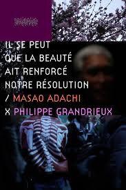 Il se peut que la beauté ait renforcé notre résolution - Documentaire (2011)