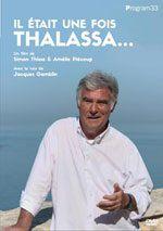 Il était une fois Thalassa - Documentaire (2021)