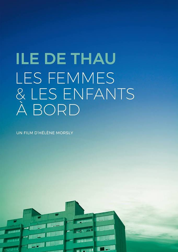 Ile de Thau : les femmes et les enfants à bord - Documentaire (2017)