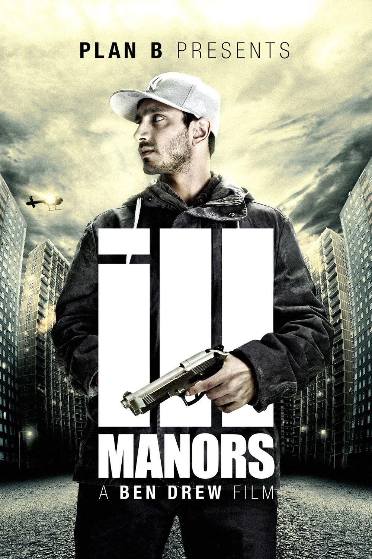 Ill Manors - Film (2013)