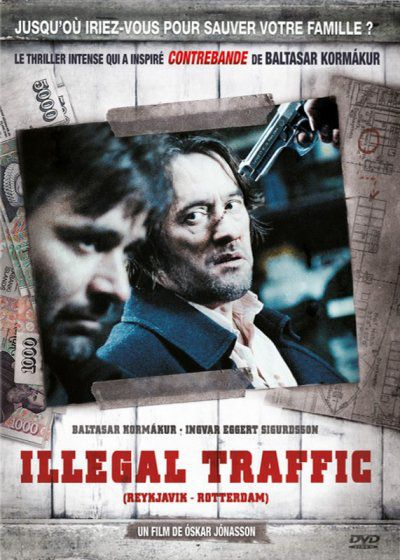 Illegal Traffic - Film (2008)