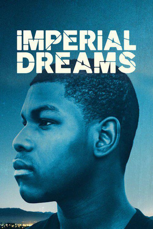 Imperial Dreams - Film (2016)