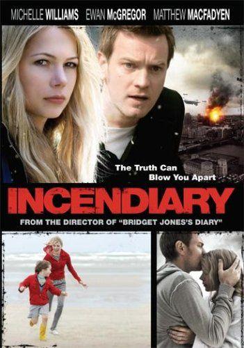 Incendiary - Film (2008)