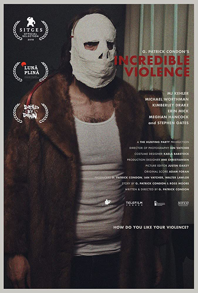 Incredible Violence - Film (2018)