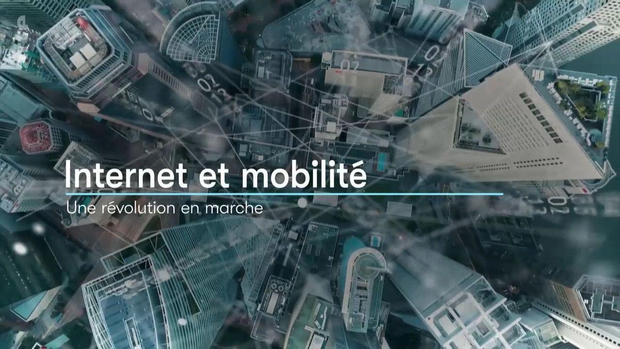 Internet et mobilité - Une révolution en marche - Documentaire (2020)