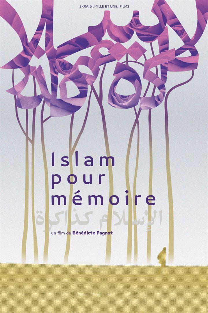 Islam pour mémoire - Documentaire (2017)