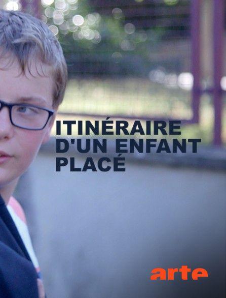 Itinéraire d'un enfant placé - Documentaire (2018)