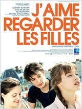 J'aime regarder les filles - Film (2011)
