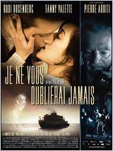 Je ne vous oublierai jamais - Film (2010)