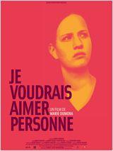 Je voudrais aimer personne - Documentaire (2010)