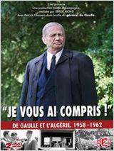 Je vous ai compris: De Gaulle 1958-1962 - Film (2010)