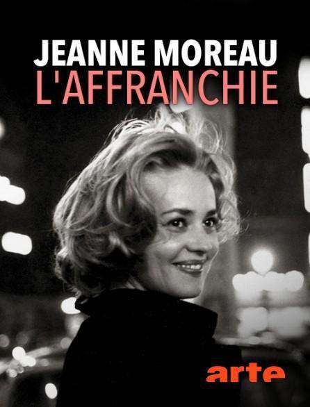 Jeanne Moreau, l'affranchie - Documentaire (2018)