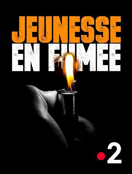 Jeunesse en fumée - Documentaire (2021)