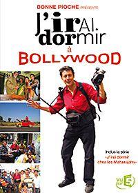J'irai dormir à Bollywood - Documentaire (2011)