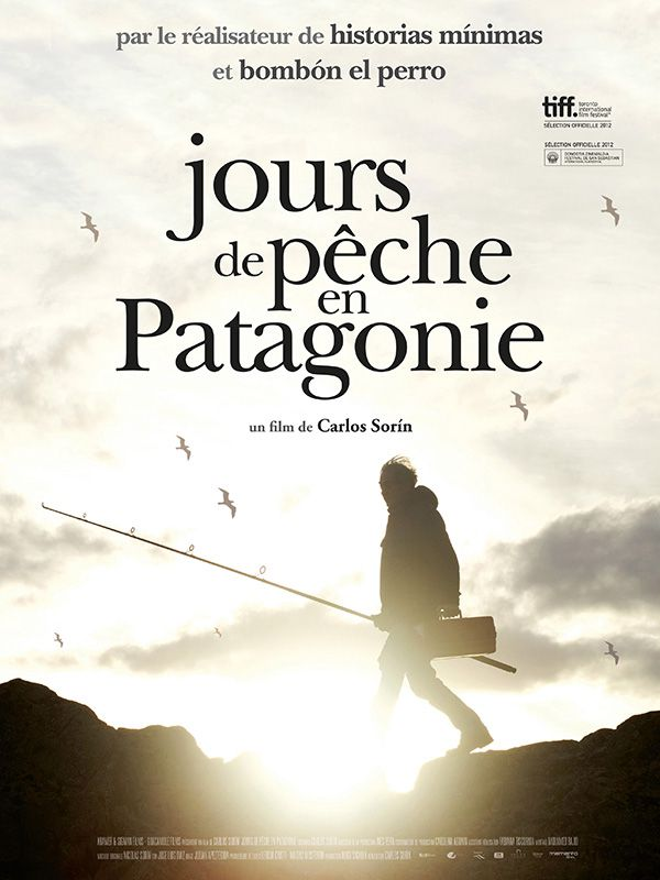 Jours de pêche en Patagonie - Film (2012)
