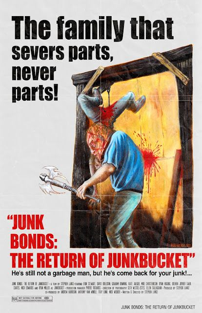 Junk Bonds: The Return of Junkbucket - Film (2013)