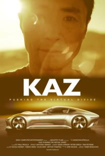 Kaz: Pushing the Virtual Divide - Documentaire (2014)