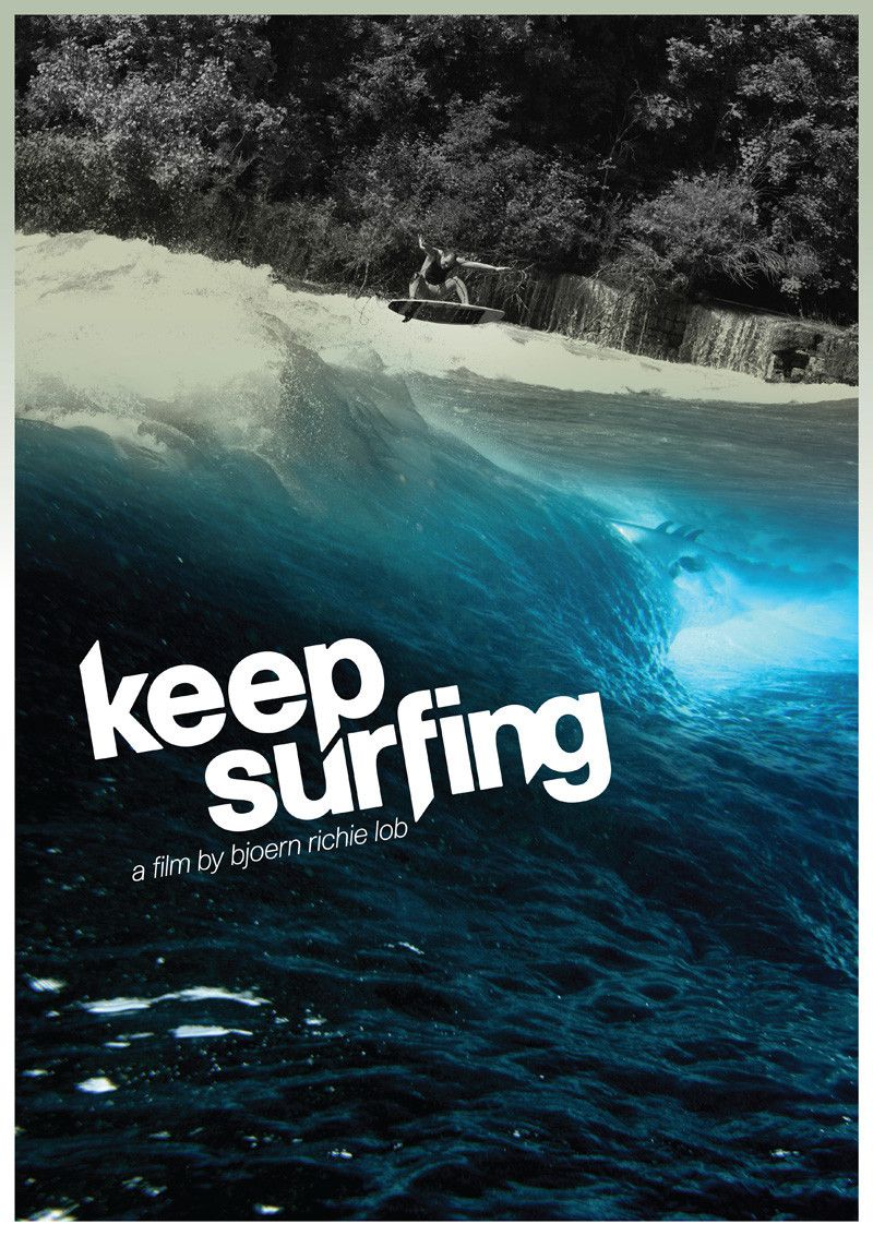 Keep Surfing - Documentaire (2010)