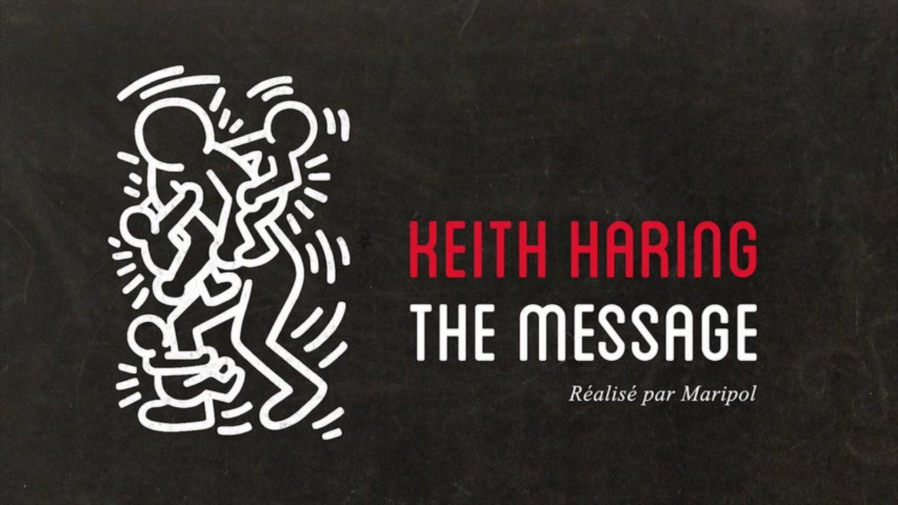 Keith Haring The Message - Documentaire (2013)