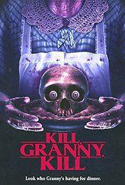 Kill, Granny, Kill! - Film (2013)