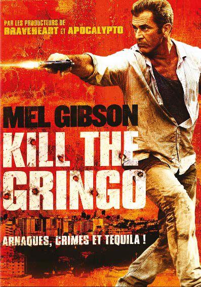 Kill the Gringo - Film (2012)