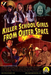 Killer School Girls from Outer Space - Film (2011)