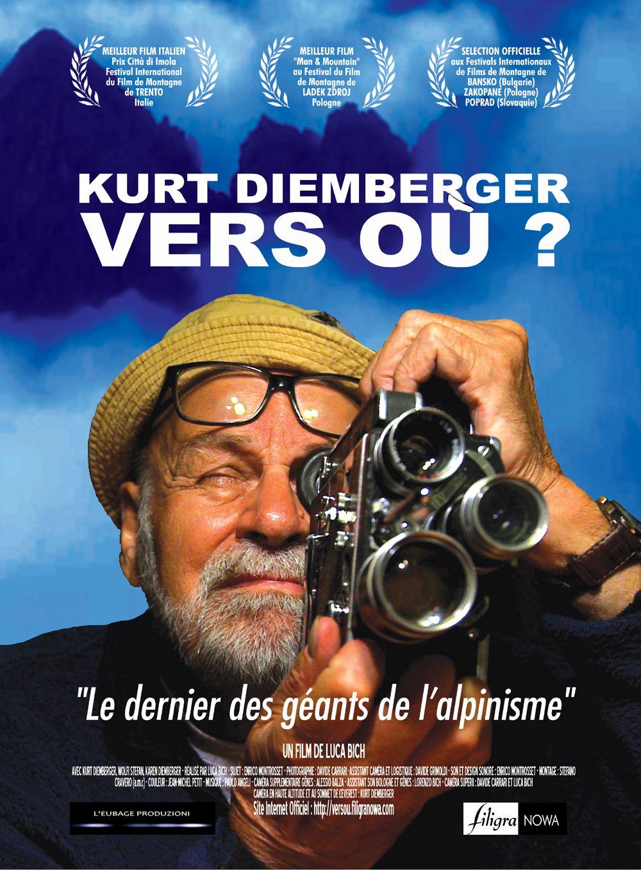 Kurt Diemberger - Vers où ? - Documentaire (2016)