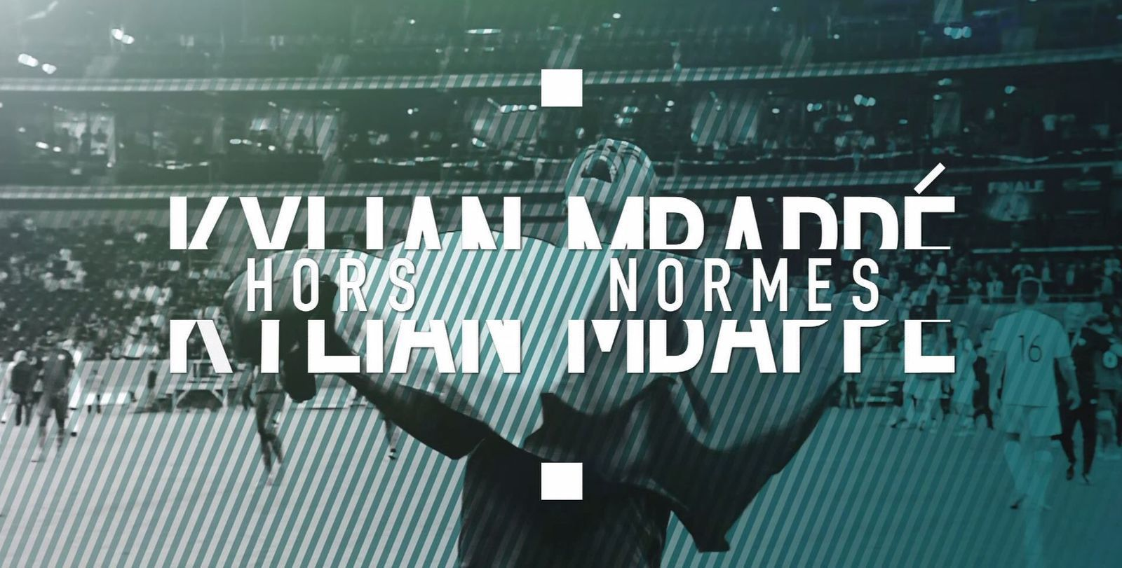 Kylian Mbappé, hors normes - Documentaire (2017)