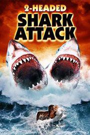 L'Attaque du requin à deux têtes - Film (2012)