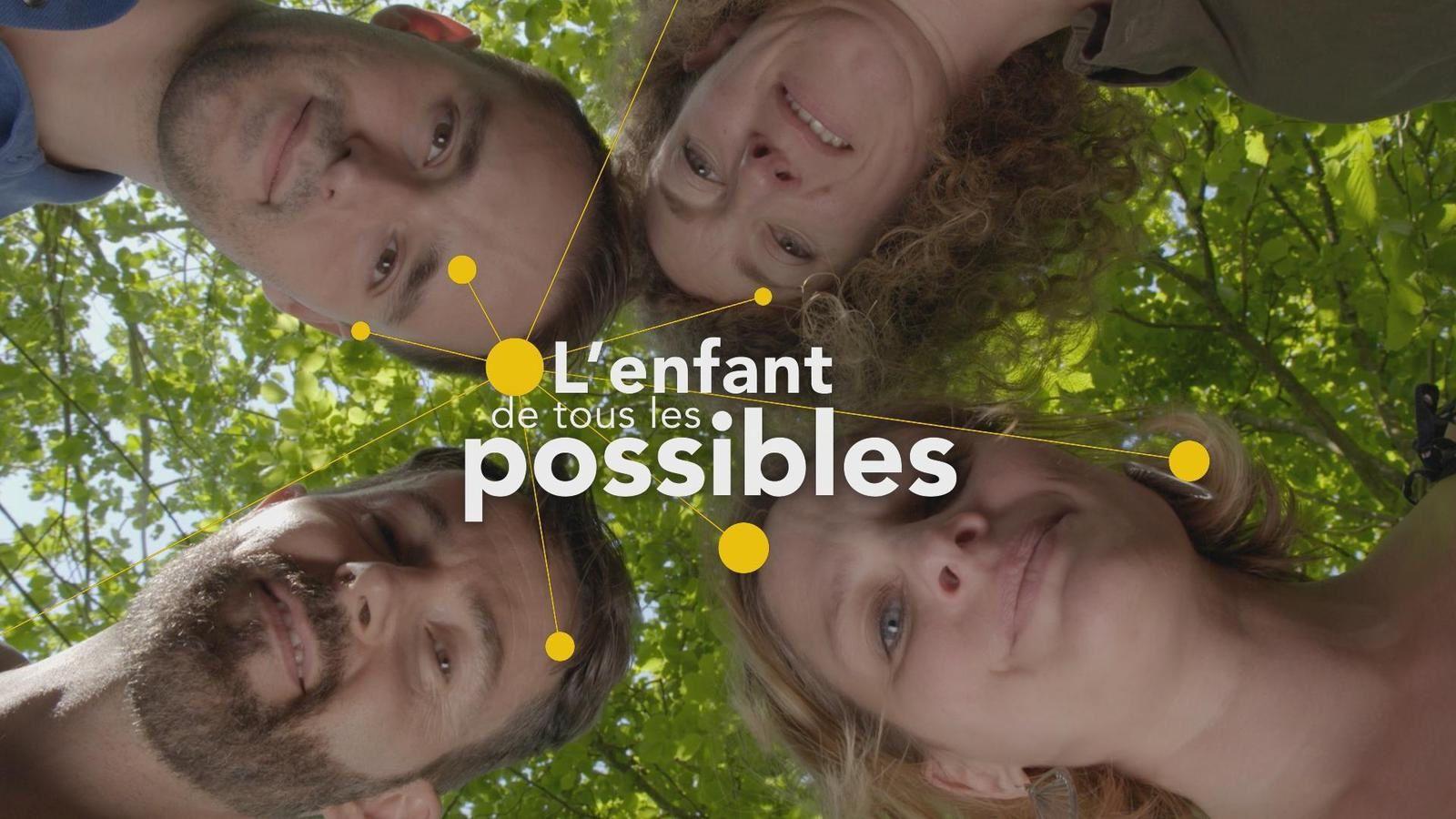 L'Enfant de tous les possibles - Documentaire (2019)