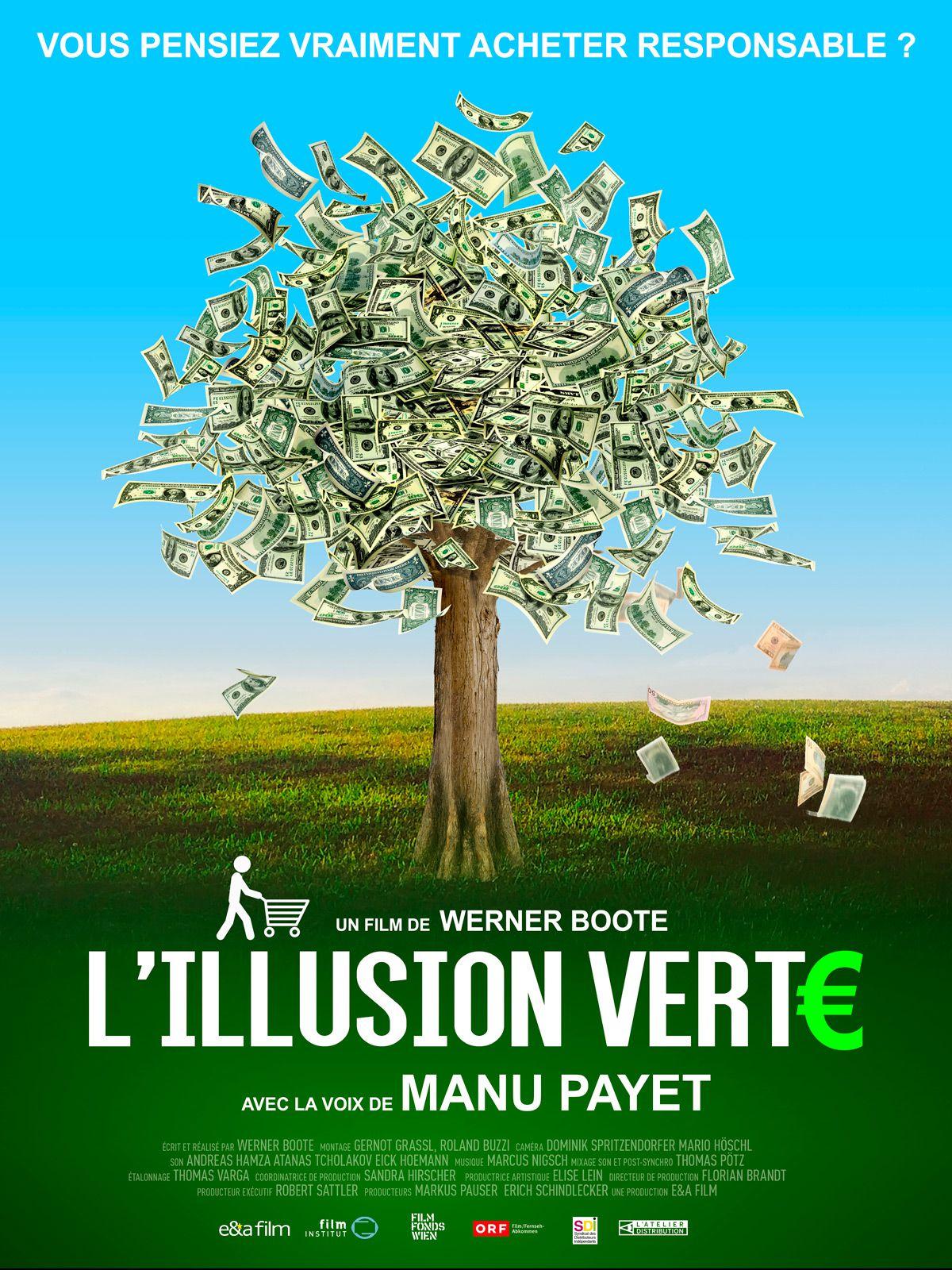 L'Illusion verte - Documentaire (2019)