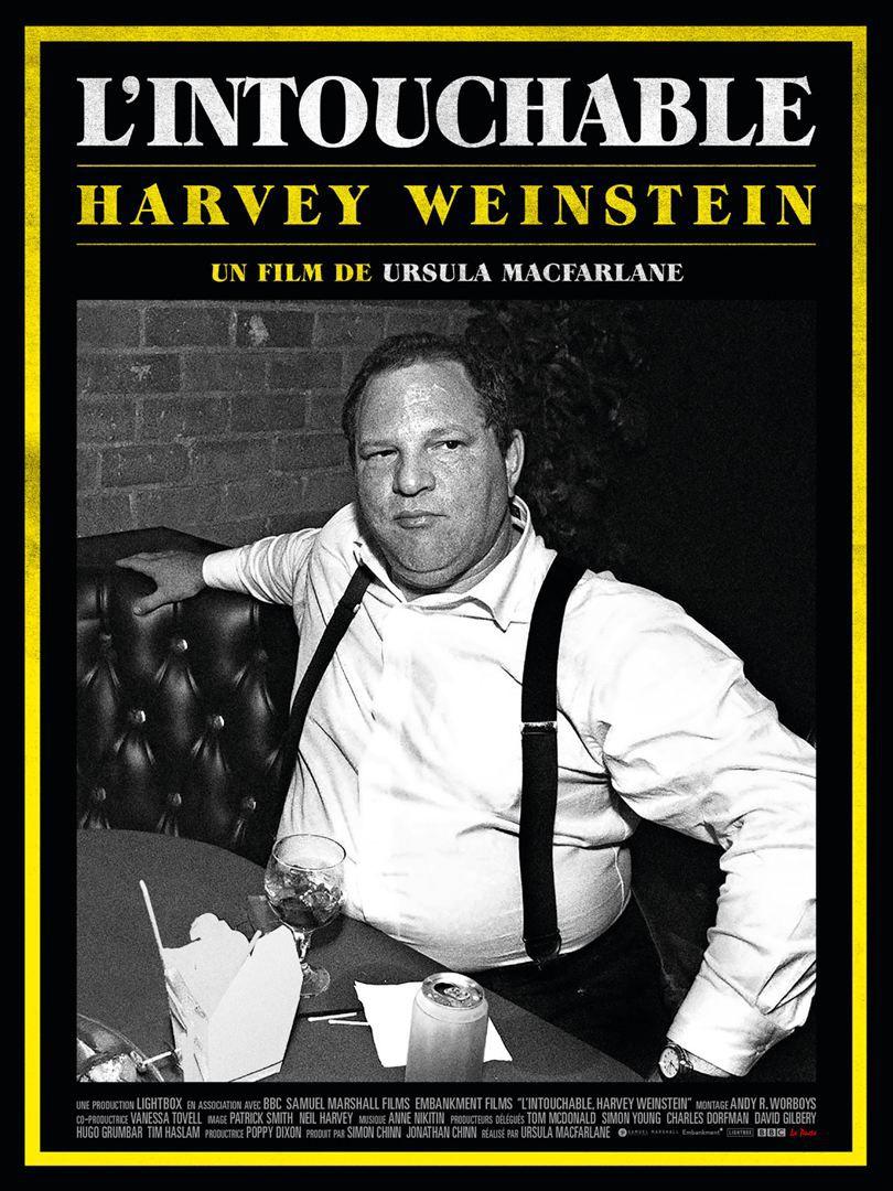 L'Intouchable, Harvey Weinstein - Documentaire (2019)