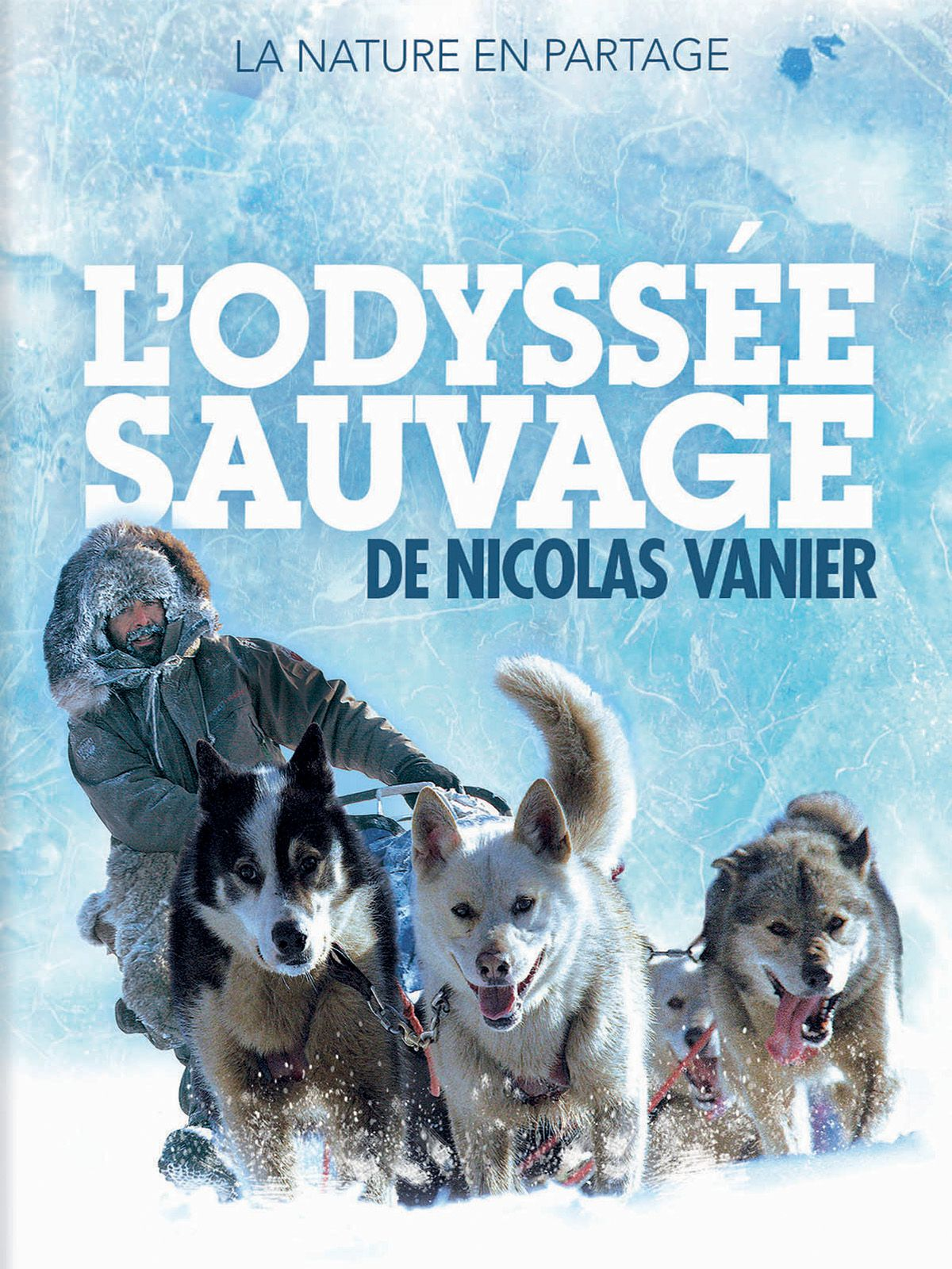 L'Odyssée sauvage - Documentaire (2006)