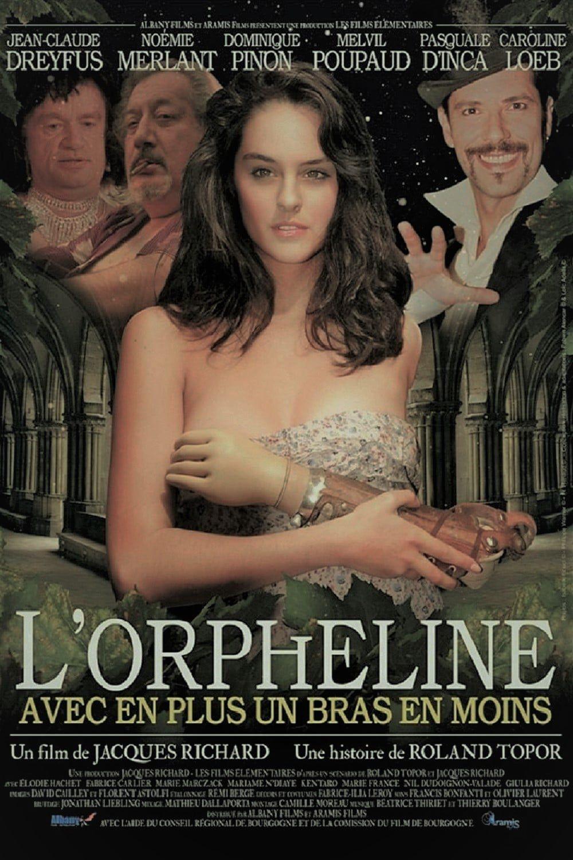 L'Orpheline avec en plus un bras en moins - Film (2012)