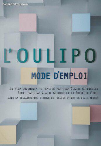 L'Oulipo, mode d'emploi - Documentaire (2010)