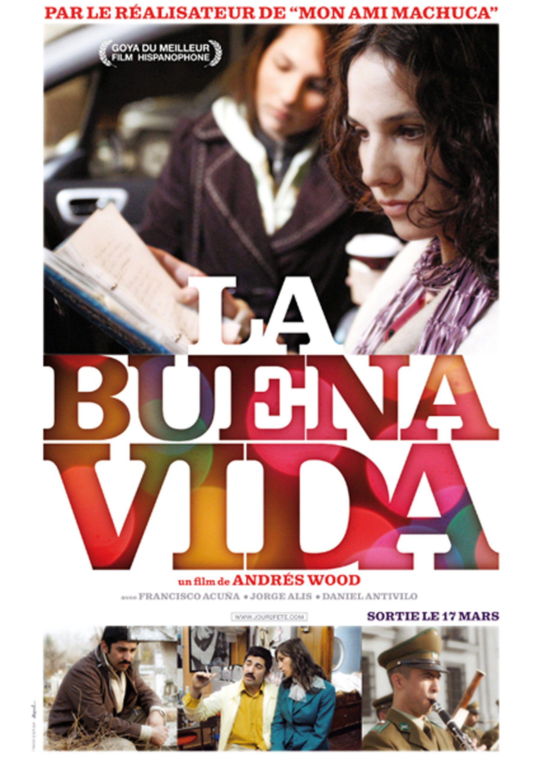 La Buena Vida - Film (2008)