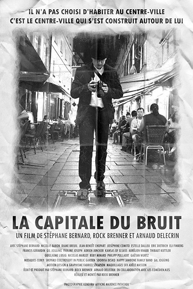 La Capitale du Bruit - Film (2018)