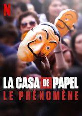 La Casa de Papel : Le Phénomène - Documentaire (2020)