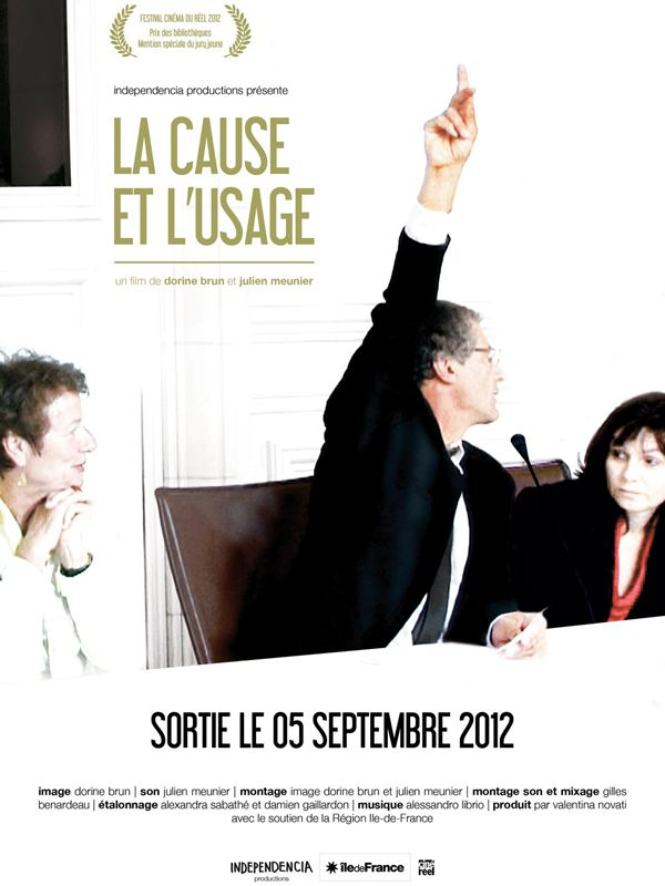 La Cause et l'Usage - Documentaire (2012)