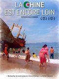 La Chine est encore loin - Documentaire (2007)