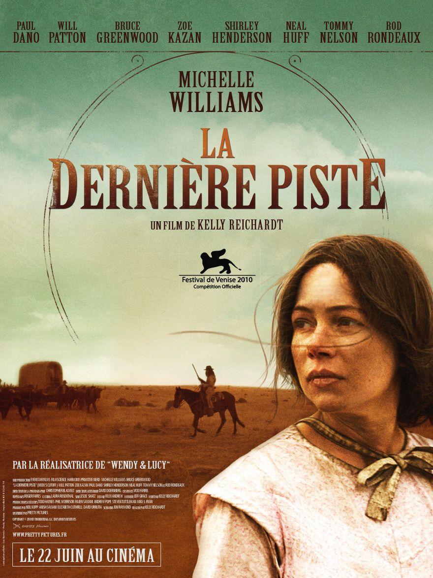 La Dernière Piste - Film (2010)